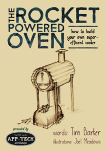 Cover: The Rocket Powered Oven: How to Build Your Own Super-Efficient Cooker
